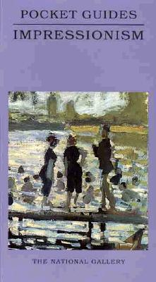 Impressionism: National Gallery Pocket Guide  by  Kathleen Adler