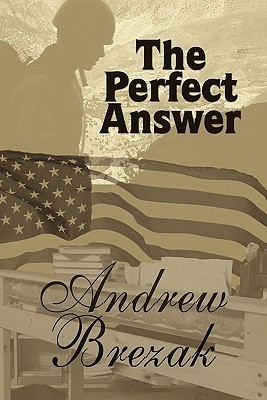 The Perfect Answer Andrew Brezak