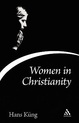 Women in Christianity Hans Küng