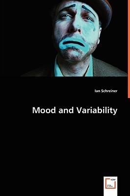 Mood and Variability  by  Ian Schreiner