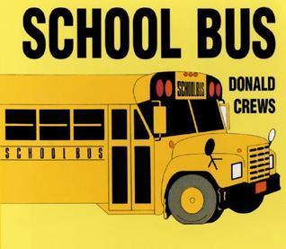 School Bus Board Book  by  Donald Crews