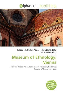 Museum of Ethnology, Vienna Frederic P.  Miller