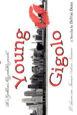 Young Gigolo  by  Devon Dean