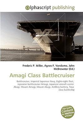 Amagi Class Battlecruiser  by  Frederic P.  Miller