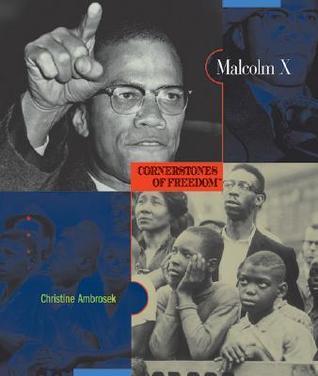 Malcolm X (Cornerstones Of Freedom, Second Series) Renee Graves