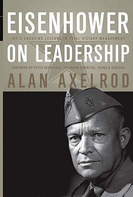 Eisenhower on Leadership PB  by  Alan Axelrod