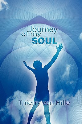 Journey of My Soul Thierry van Hille