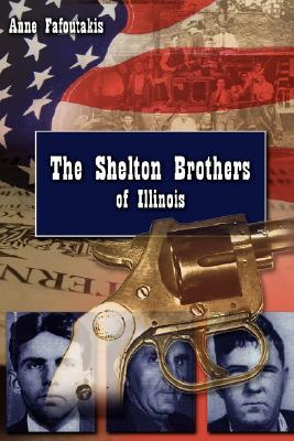 The Shelton Brothers of Illinois Anne Fafoutakis