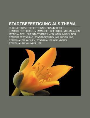 Stadtbefestigung ALS Thema: D Rener Stadtbefestigung, Frankfurter Stadtbefestigung, Memminger Befestigungsanlagen Source Wikipedia