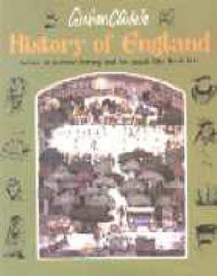History of England: Before It Became Boring and Too Much Like Real Life  by  Graham Clarke