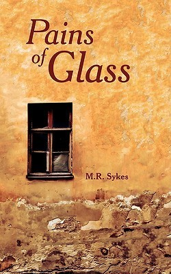 Pains of Glass Martin Sykes