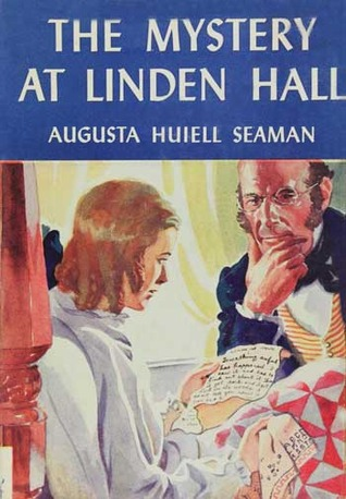 The Mystery At Linden Hall Augusta Huiell Seaman