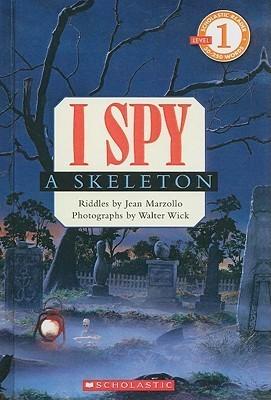 I Spy a Skeleton Jean Marzollo
