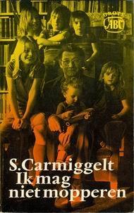 Ik mag niet mopperen Simon Carmiggelt
