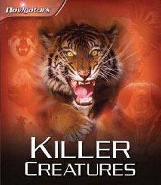 Killer Creatures Claire Llewellyn