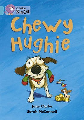 Chewy Hughie  by  Jane Clarke