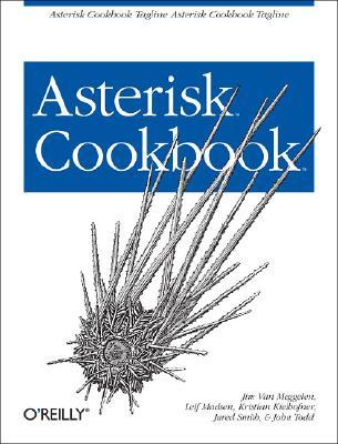Asterisk Cookbook Jim Van Meggelen