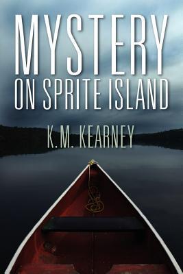 Mystery on Sprite Island K. M. Kearney