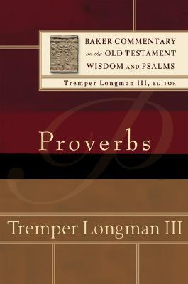 Proverbs  by  Tremper Longman III