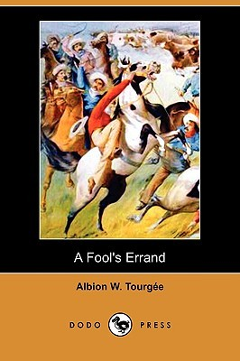 A Fools Errand  by  Albion W. Tourgée