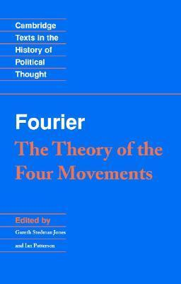 Fourier: The Theory of the Four Movements  by  Charles Fourier