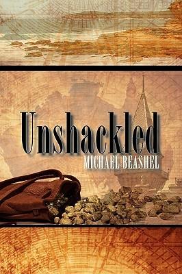 Unshackled Michael John Beashel