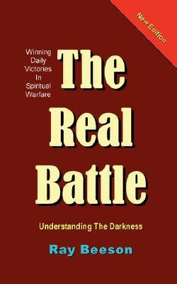 The Real Battle  by  Ray, R Beeson
