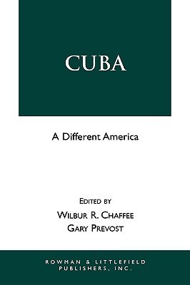 Cuba: A Different America  by  Wilber A. Chaffee