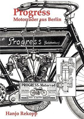 Progress Motorräder aus Berlin  by  Hanjo Rekopp