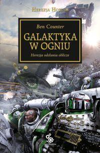 Galaktyka w ogniu (Herezja Horusa, #3)  by  Ben Counter