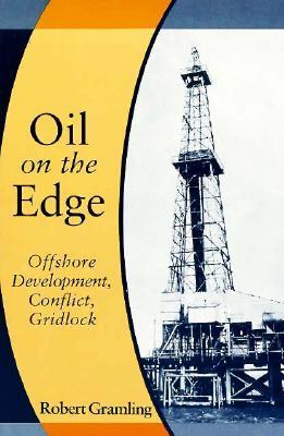 Oil on the Edge  by  Robert Gramling