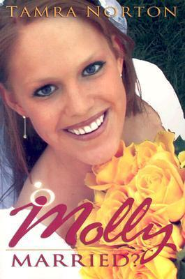 Molly Married?  by  Tamra Norton