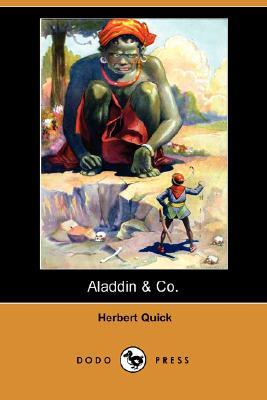 Aladdin & Co. Herbert Quick
