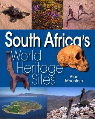 South Africa S World Heritage Sites Alan Mountain