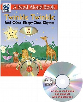Mother Goose: Twinkle Twinkle and Other Sleepy-Time Rhymes Studio Mouse LLC