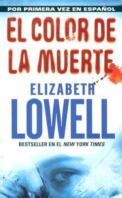 Color de la Muerte, El Elizabeth Lowell