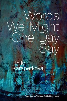 What Do You Say? What Do You Say?  by  Holly Karapetkova