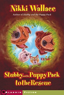Stubby and the Puppy Pack to the Rescue Nikki Wallace