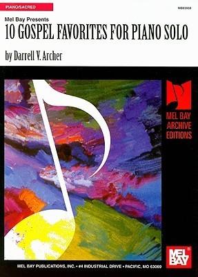 10 Gospel Favorites for Piano Solo  by  Darrell Archer