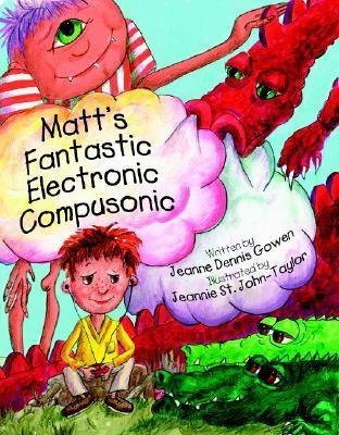 Matts Fantastic Electronic Compusonic Jeanne Gowen Dennis