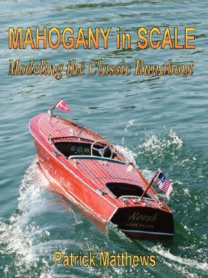 Mahogany in Scale  by  Patrick Matthews