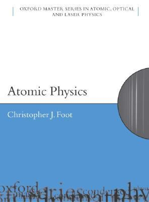 Atomic Physics Christopher J. Foot
