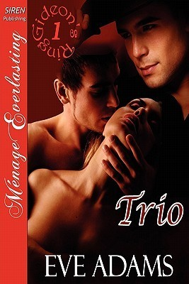 Trio [Gideons Ring 1] [The Eve Adams Collection] Eve Adams