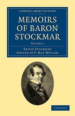 Memoirs of Baron Stockmar - 2 Volume Set  by  Ernst Stockmar