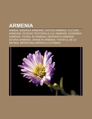 Armenia: Armeni, Biserica Armean , Cioturi Armenia, Cultura Armean , Diviziuni Teritoriale Ale Armeniei, Economia Armeniei, Fot  by  Source Wikipedia