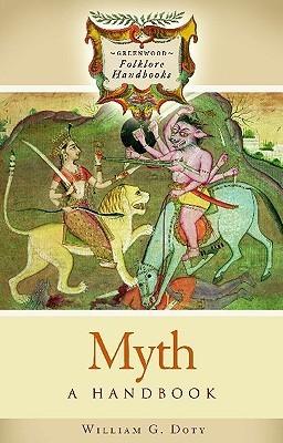 Myth: A Handbook  by  William G. Doty