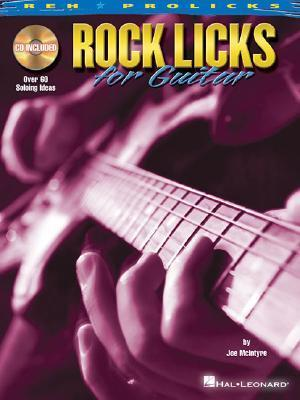 Rock Licks for Guitar [With CD]  by  Joe McIntyre