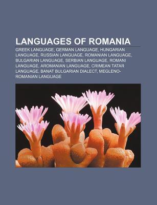 Languages of Romania: Greek Language, German Language, Hungarian Language, Russian Language, Romanian Language, Bulgarian Language  by  Source Wikipedia