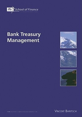 Bank Treasury Management  by  Vincent Baritsch