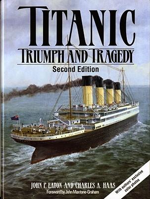 Titanic: A Journey Through Time  by  John P. Eaton